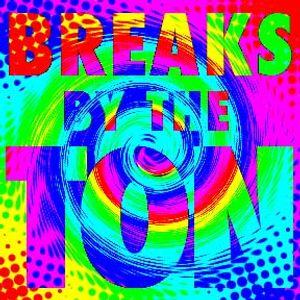 Breaks by the Ton