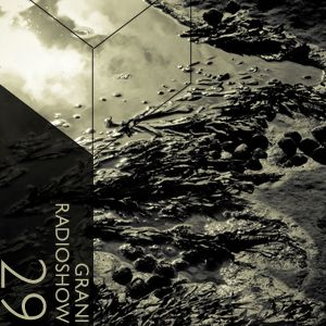 Grani Radioshow #29 (Afterlife)