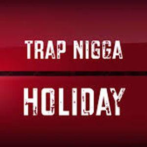 DJ CUTTY CUT --TRAP NIGGAZ HOLIDAY