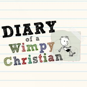 Diary of a Wimpy Christian