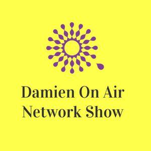 DAMIEN ON AIR RADIO SHOW - 22/10/17