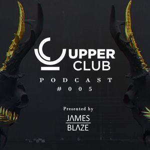Upper Club Podcast #005