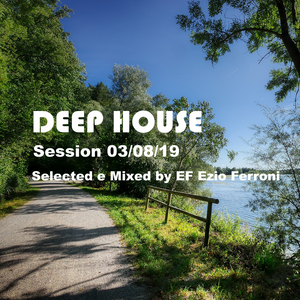 Live set August vol. 3 seleced & Mixed by: EF Ezio Ferroni