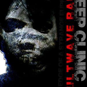 SLEEP CLINIC - The Edge of a Strange Euphoria [CULTWAVE RADIO PODCAST]