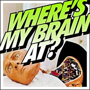 Where's My Brain At? (2012)