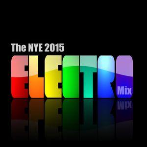 The NYE 2015 Electro Mix