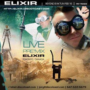 ELIXIR | Beyond B'ak'tun Feb 16 - Live Pre Mix