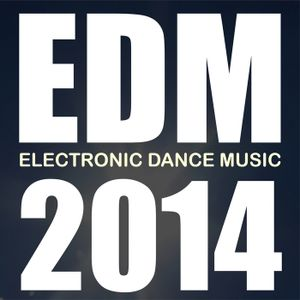 2014 EDM OF THE YEAR MIX