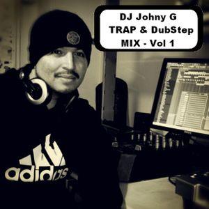 Dj Johny G - THIS IS TRAP MUSIC vol 1