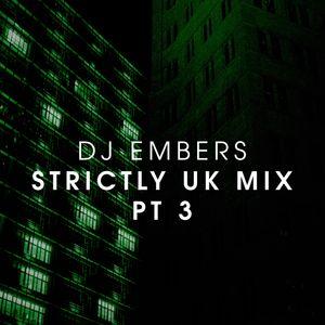 Strictly UK Mix (Part 3)