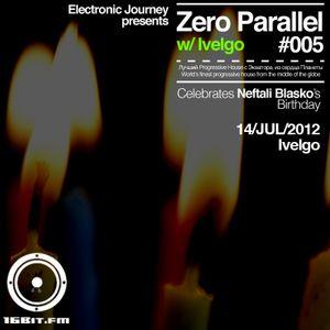 Zero Parallel - Season 2 - Show 005 (Part 1)