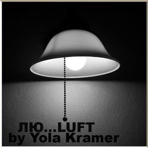 ЛЮ...LUFT by Yola Kramer