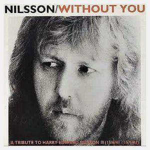 Image result for harry nilsson -without you