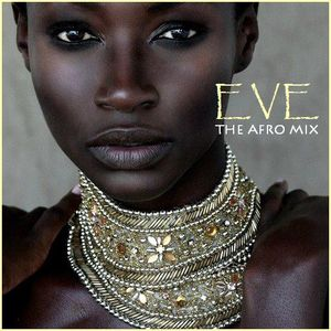 """AFRICAN DEEP HOUSE - """"Eve"""""""