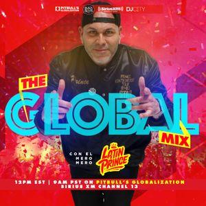 Dj Latin Prince Globalization Radio Mix Channel 13 Siriusxm July 21st 2018 By Dj Latin Prince Mixcloud
