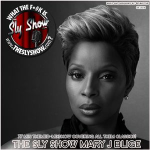 MARY J BLIGE THEMED-MIXSHOW! QUEEN OF RNB! CLASSICS!!!! [TheSlyShow.com]