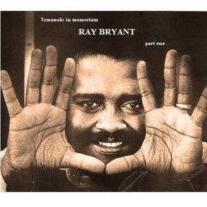 In memoriam Ray Bryant, part one