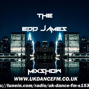 The Edd James Mixshow Ft Daniel Jacks, Electro Guilt And Tanya B SPECIAL GUEST; APOLLO