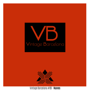 Vintage Barcelona #09 - Nanes