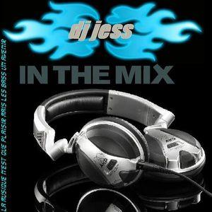 Dj Jess in the Mix Juillet