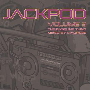 MAURICEE - JACK POD 3 - THE BASSLINE THING