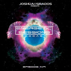 Energetic Sessions Episode 149