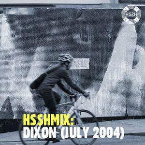 DIXON - Live at Bodytonic, Wax Dublin - July 2004