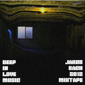 Jakob Bach August 2012 mixtape; DeepInLoveMusic