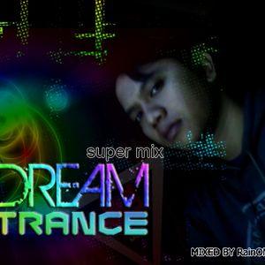 DREAM TRANCE super mix by Dj rain1