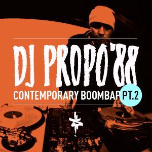 DJ Propo'88 - Contemporary BoomBap Pt.2