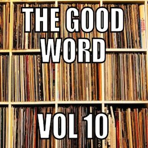 The Good Word Vol 10