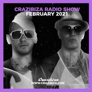 Crazibiza Radio Show - February 2021