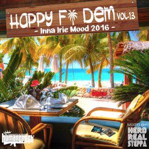 """sample"" Happy fi Dem vol.13 -Inna Irie Mood- mixed by Hero realsteppa"