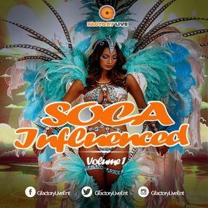 SOCA INFLUENCED 2017 Vol 1 Mixed By GfactoryLive