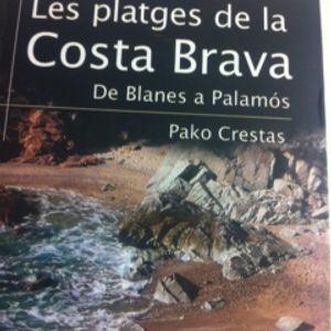 Parlem amb Pako Crestas de tots els racons i les platges del sud de la Costa Brava.