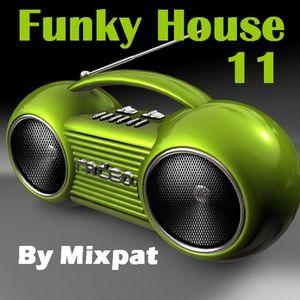 Funky House 11