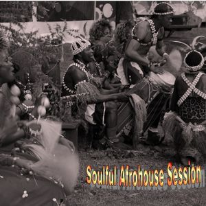 Soulful AfroHouse Session