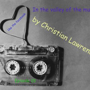 In the valley of the music(Christian Lawrence)Episode 28  2015.03.04