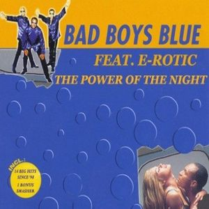 Bad Boys Blue & E-Rotic - The Power Of Night (1998)