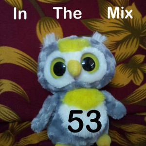 In the mix 53: July 19 2012
