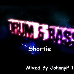 D&B Shortie (mixed by JohnnyP) 13.02.13