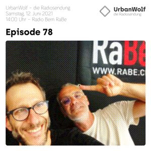 UrbanWolf – Episode 78