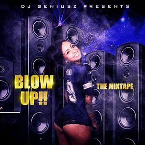 Blow Up! The Mixtape