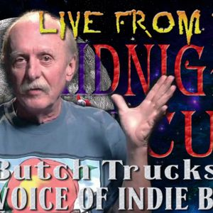 LIVE from the Midnight Circus Featuring Butch Trucks