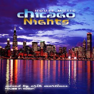 Chicago Nights (mixed by Erik Martinez)