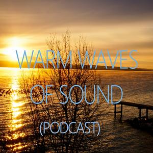 Oinot Zech @ Warm Waves Of Sound (Podcast) #05