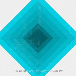 LIVE MINISET @ KIKA - HYPE ANIVERSARY W/ DELTA HEAVY (U.K.)