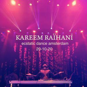 Kareem Raïhani - Ecstatic Dance Amsterdam 20-10-20