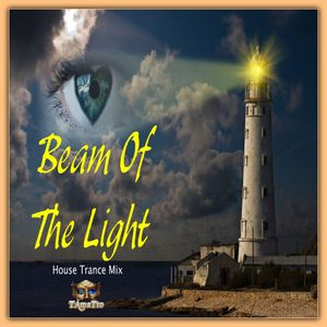 Beam Of The Light (TAmaTto 2017 House Trance Mix)