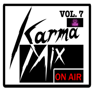 Karma Mix VOL. 7 - Caroline D'Amore Edition